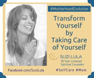 Transform Yourself by Taking Care of Yourself by Suzi Lula
